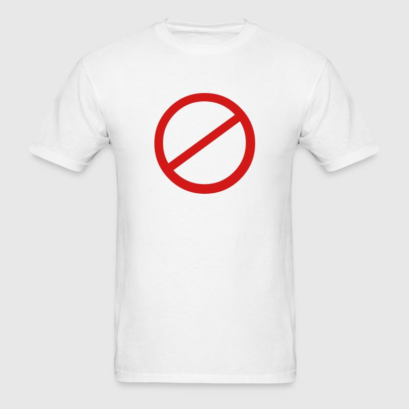 Banned Sign T-Shirts - Men's T-Shirt
