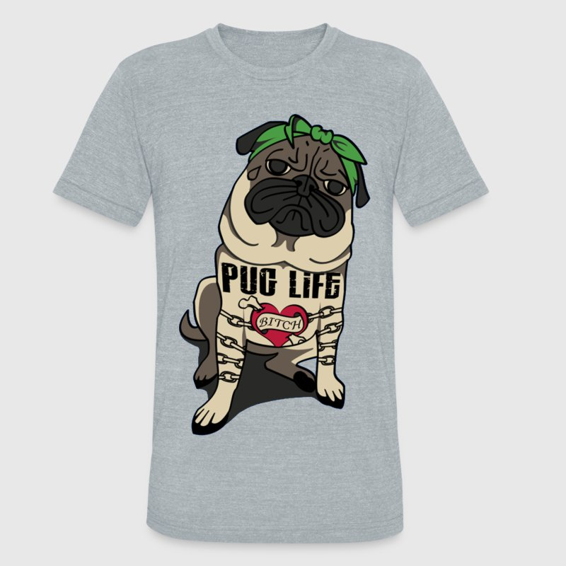 Pug Life Tee - Unisex Tri-Blend T-Shirt by American Apparel