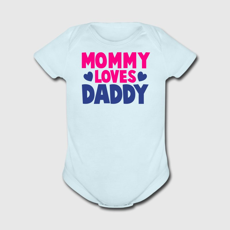 MOMMY LOVES DADDY parents shirt Baby Bodysuits - Short Sleeve Baby Bodysuit