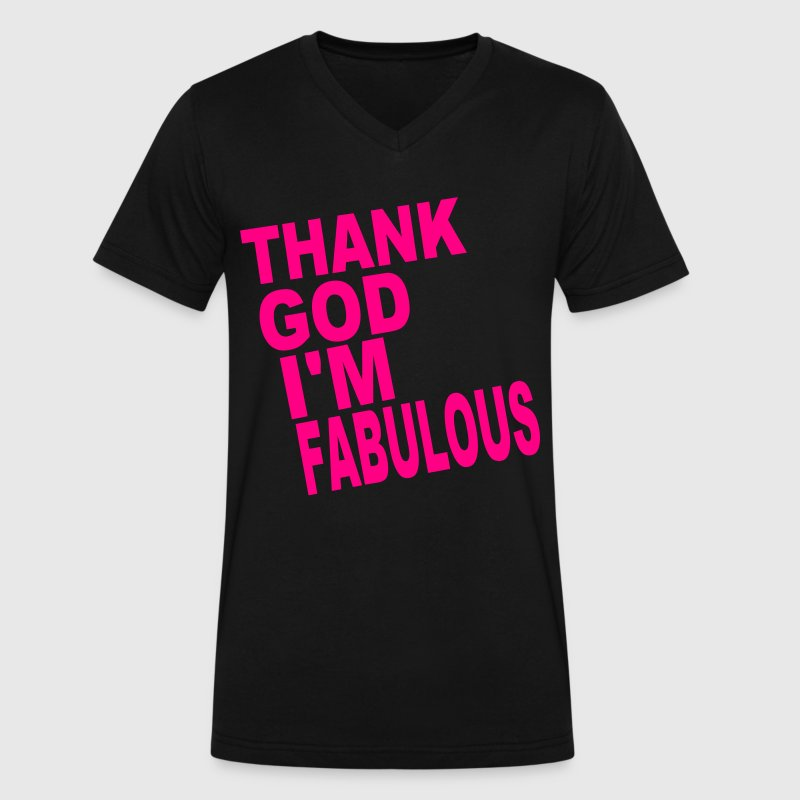 THANK GOD I'M FABULOUS T-Shirts - Men's V-Neck T-Shirt by Canvas