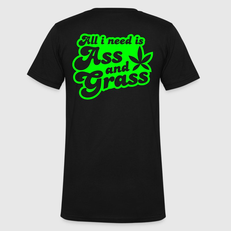 all i need is ass and grass in reverse T-Shirts - Men's V-Neck T-Shirt by Canvas