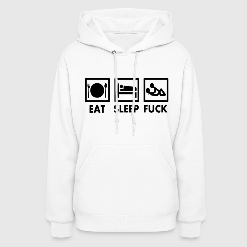 Eat Sleep Fuck Vector Design Hoodies - Women's Hoodie