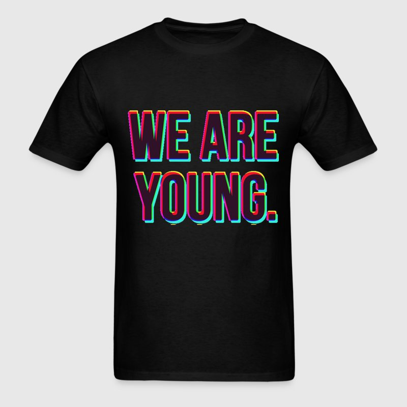 We Are Young Design T-Shirts - Men's T-Shirt