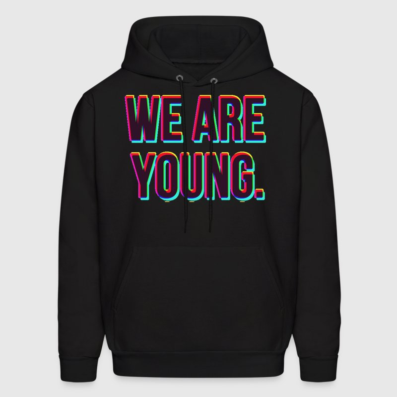 We Are Young Design Hoodies - Men's Hoodie