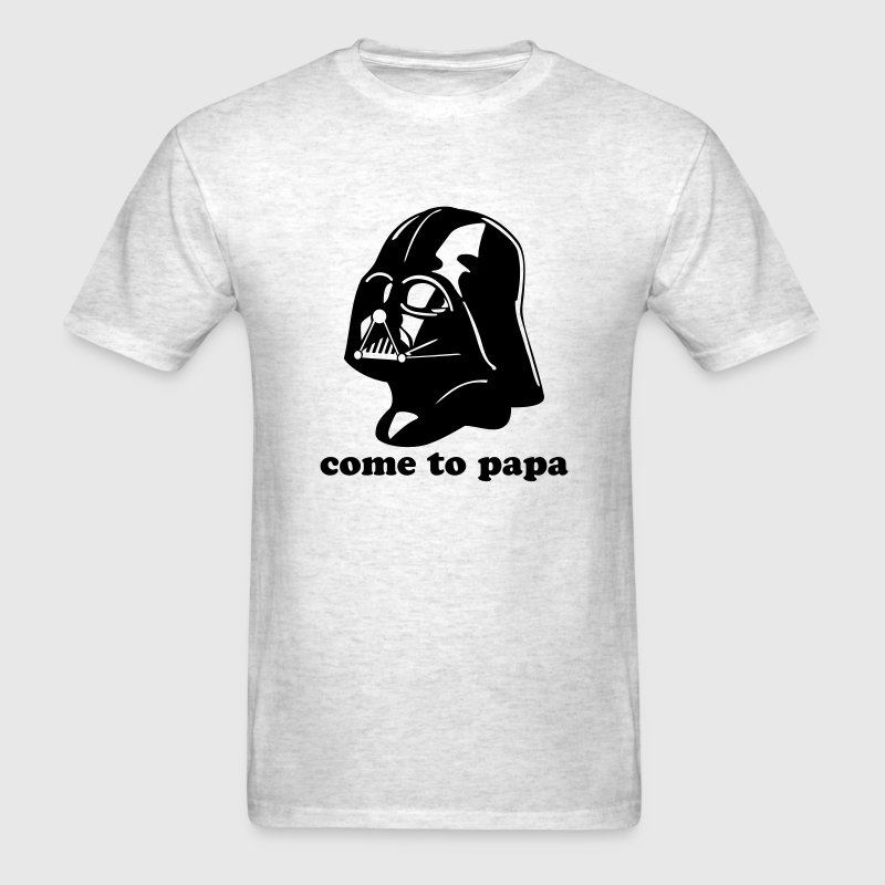 Darth Vader Come to Papa - Men's T-Shirt