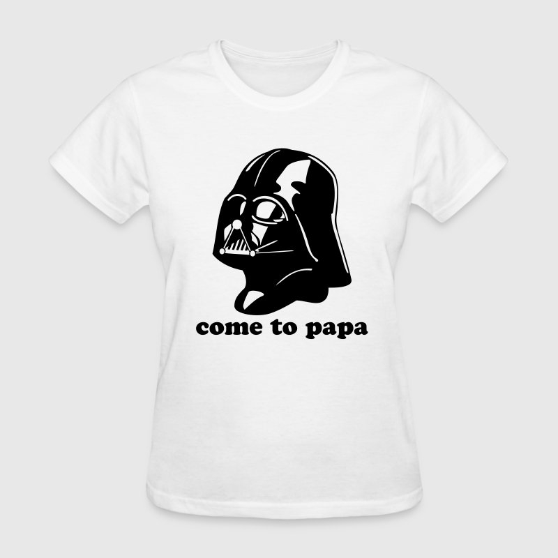COME TO PAPA Darth Vader Star Wars Women's T-Shirts - Women's T-Shirt