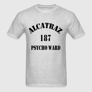 Alcatraz Psycho Ward - Men's T-Shirt