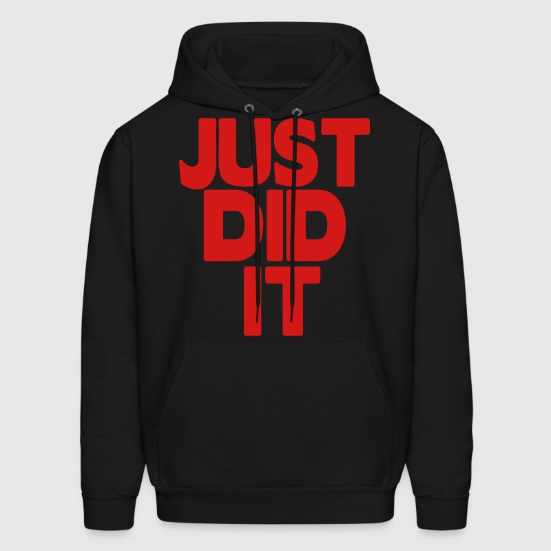 JUST DID IT Hoodies - Men's Hoodie