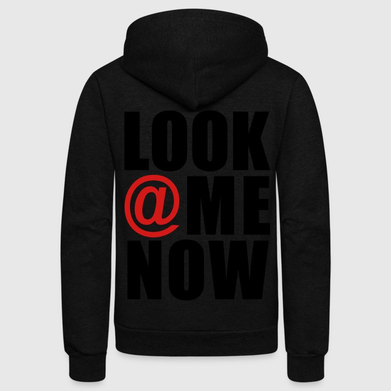 Look At Me Now Zip Hoodies/Jackets - stayflyclothing.com - Unisex Fleece Zip Hoodie by American Apparel