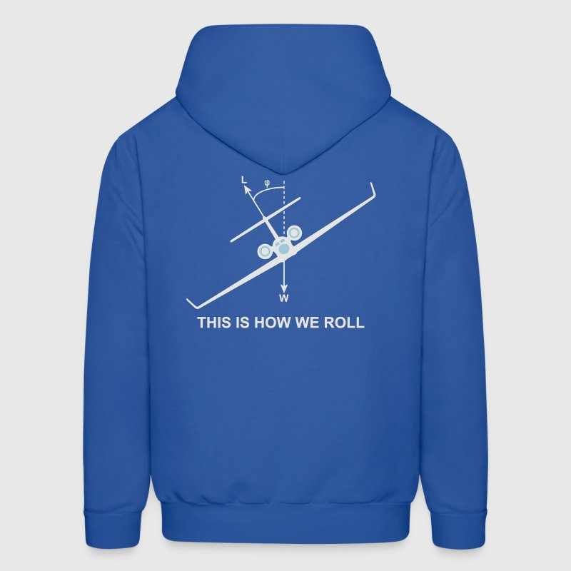 This is how we roll Hoodies - Men's Hoodie