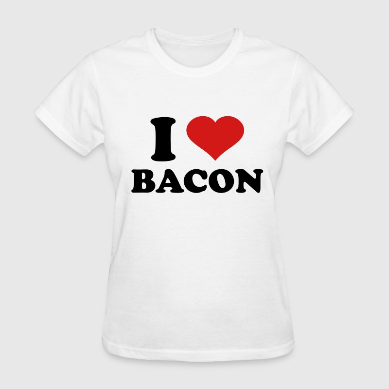 I Love Bacon - Women's T-Shirt