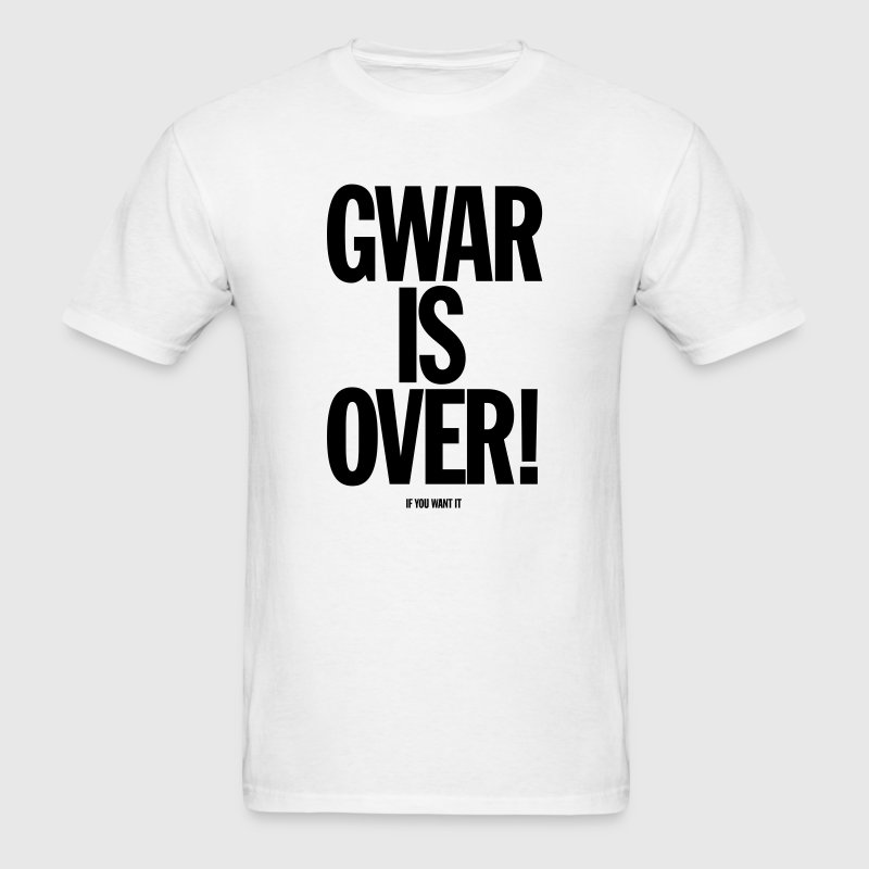 Gwar Is Over (If You Want It) T-Shirts - Men's T-Shirt
