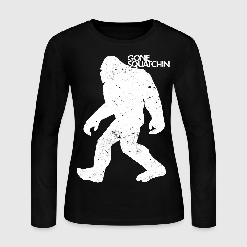 GONE SQUATCHIN Long Sleeve Shirts - Women's Long Sleeve Jersey T-Shirt