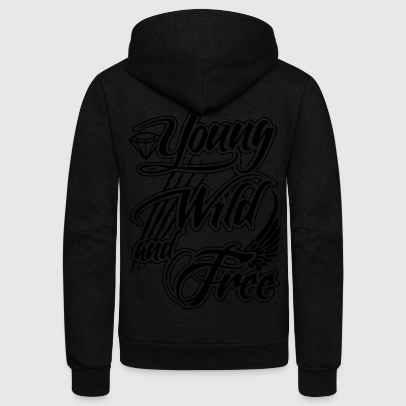 Young, Wild, and Free Zip Hoodies/Jackets - stayflyclothing.com - Unisex Fleece Zip Hoodie by American Apparel