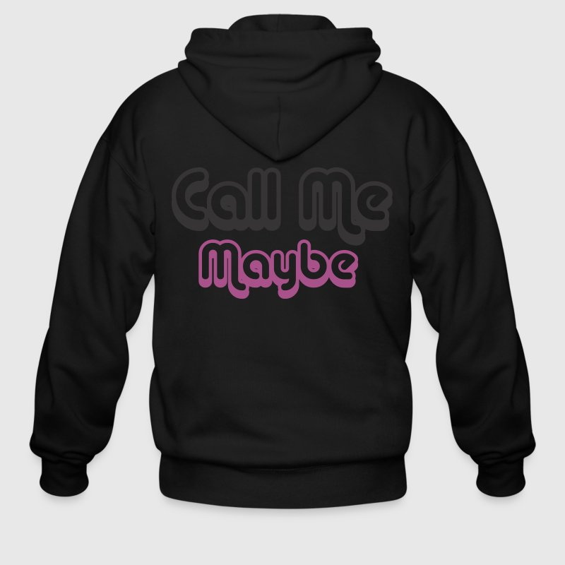 Call Me Maybe Zip Hoodies/Jackets - Men's Zip Hoodie