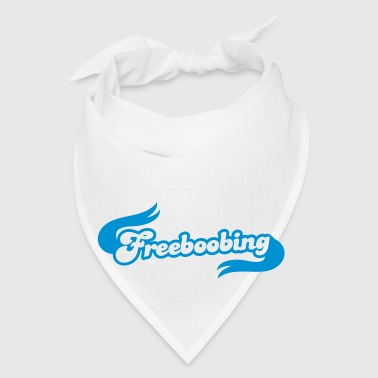 freeboobing (wearing no bras or underwear.. probably not safe for work) Gift - Bandana