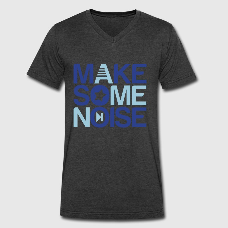 make some noise T-Shirts - Men's V-Neck T-Shirt by Canvas