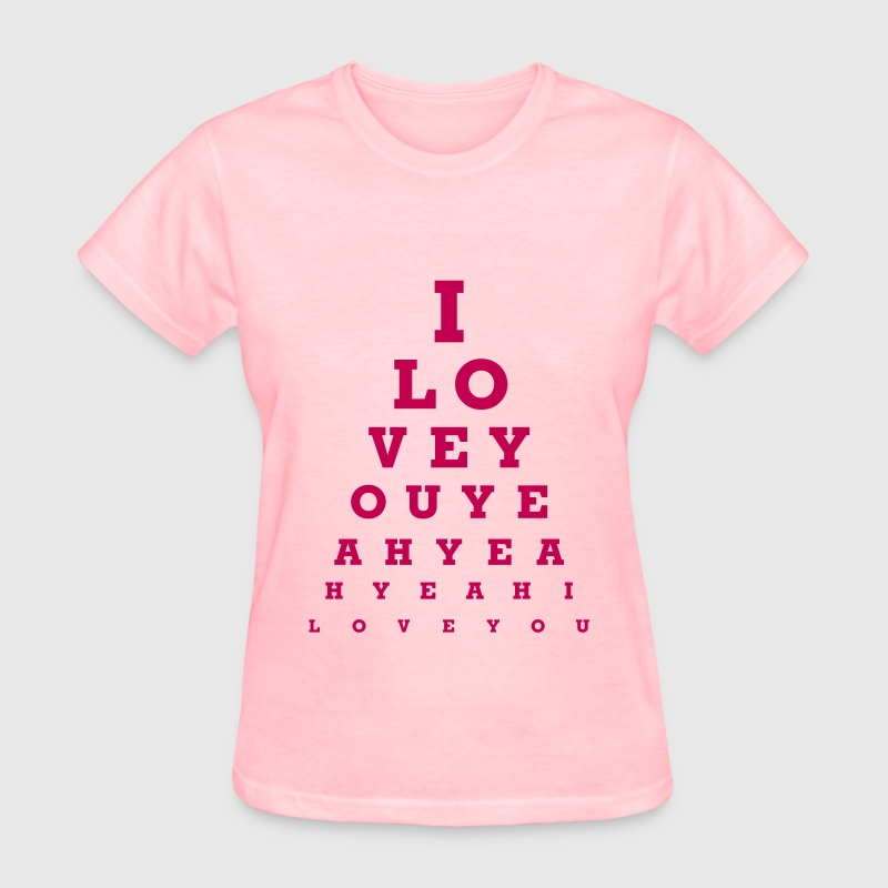 I love you - eye chart - Women's T-Shirt