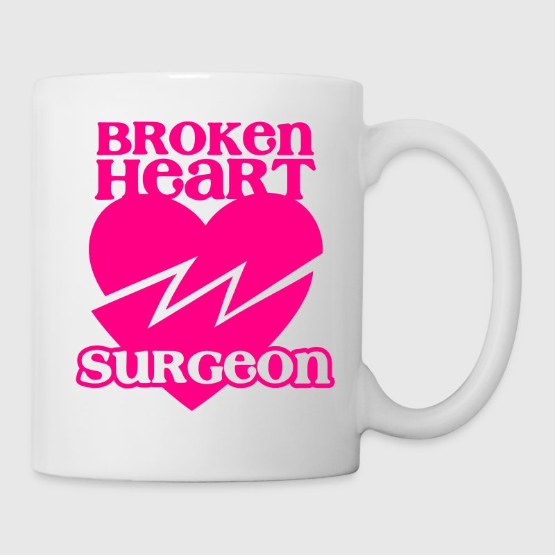 Broken heart surgeon funny design for anyone out of luck with Romance New Apparel - Coffee/Tea Mug