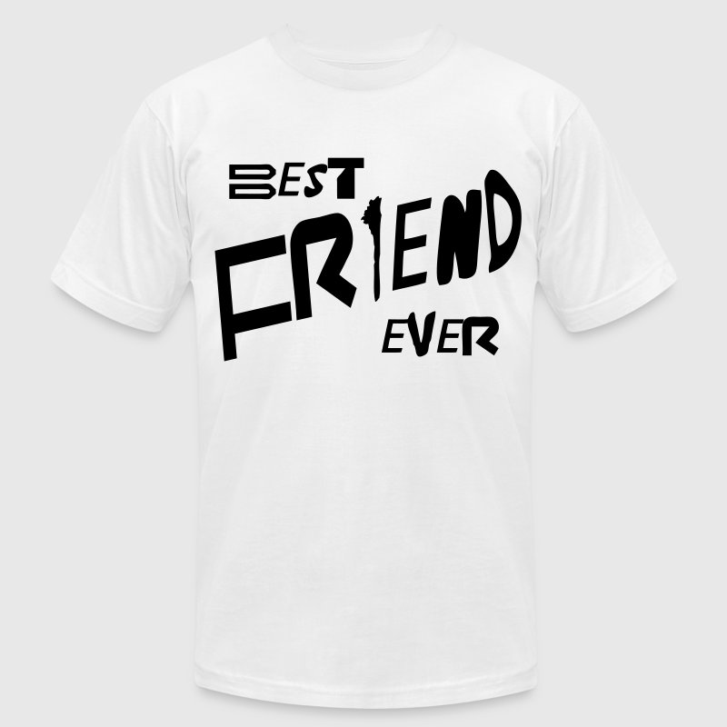 best friend ever T-Shirts - Men's T-Shirt by American Apparel