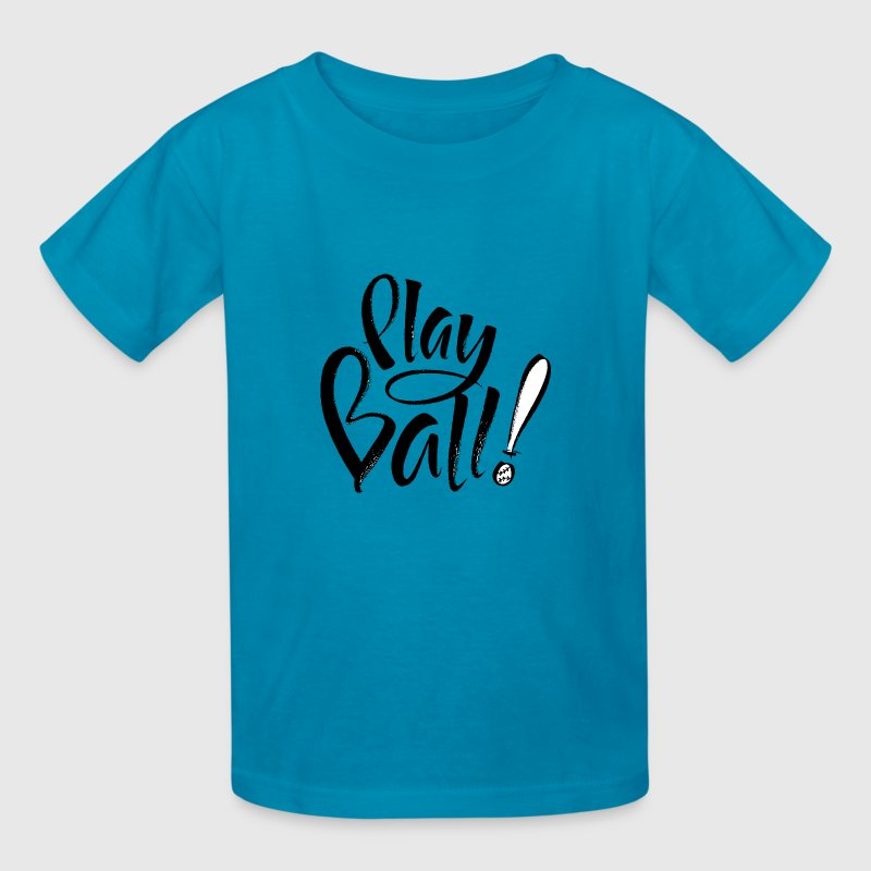 Play Ball Kid's T - Kids' T-Shirt