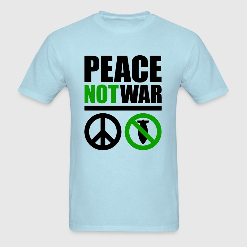 PEACE not WAR - Men's T-Shirt