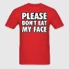 Zombies Please Don't Eat My Face Tee - Men's T-Shirt