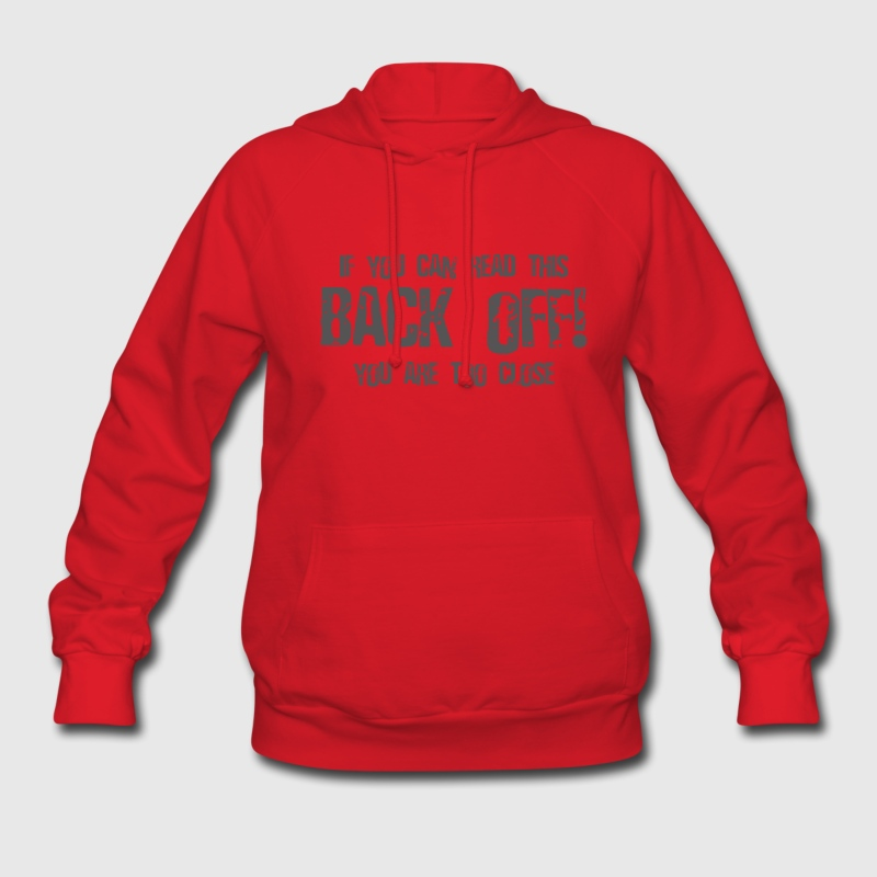 Back Off If You Can Read This Hoodies - Women's Hoodie