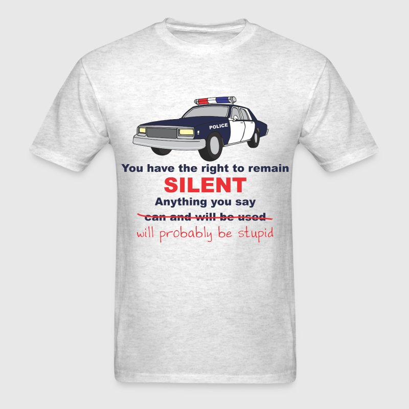 Remain Silent T-Shirts - Men's T-Shirt