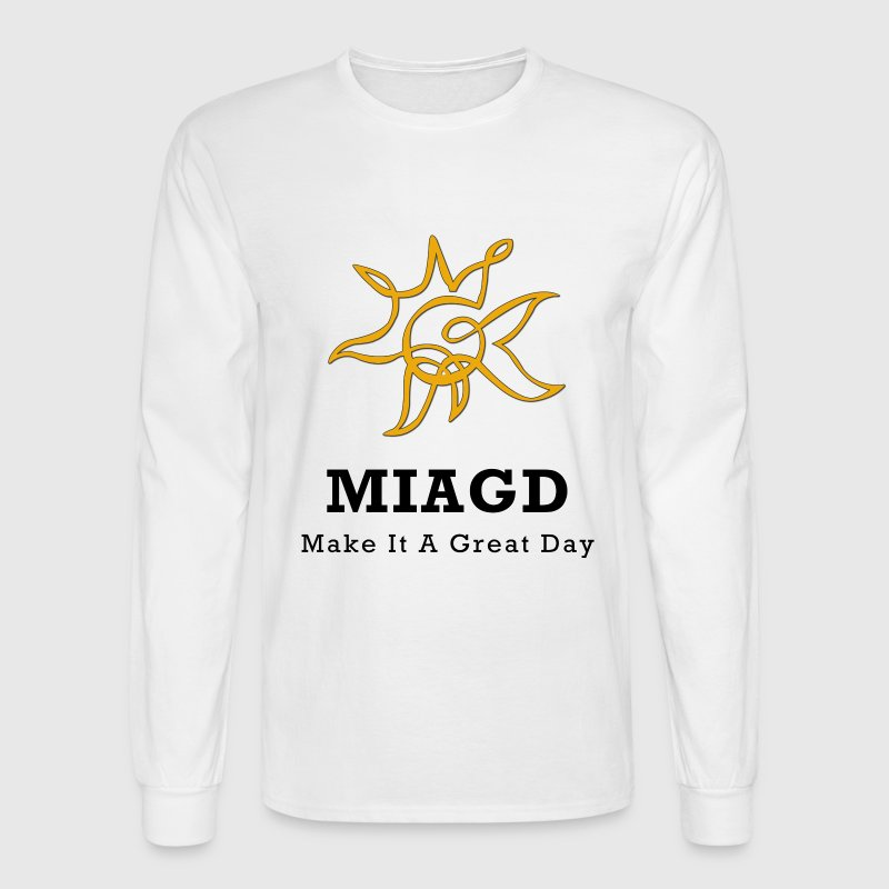 White Make It A Great Day Men - Men's Long Sleeve T-Shirt