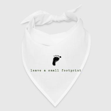Leave a Small Footprint - Bandana