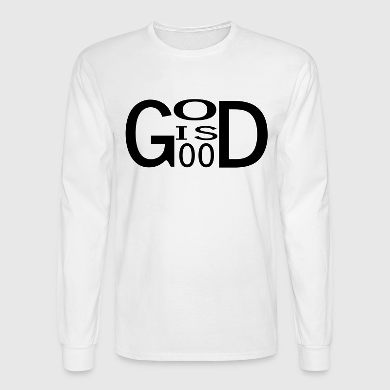 White God is good T-Shirts (Long sleeve) - Men's Long Sleeve T-Shirt