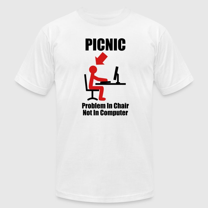PICNIC - Problem in Chair, not in Computer - Computer - Admin T-Shirts White - Men's T-Shirt by American Apparel