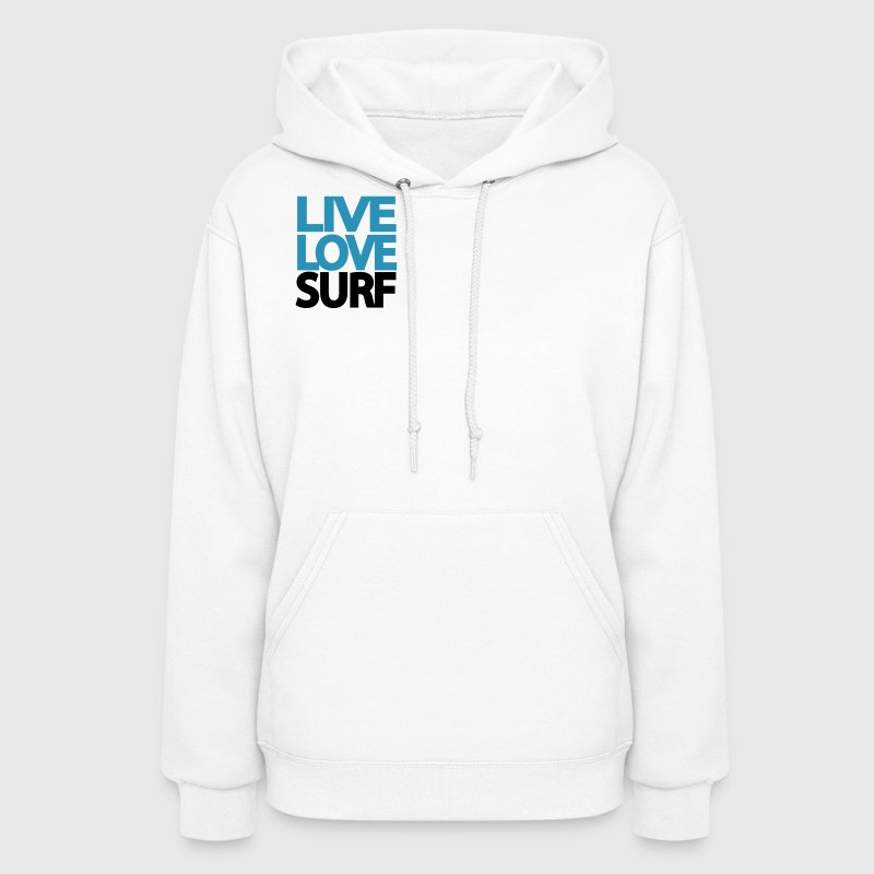 White Live Love Surf Hooded Sweatshirts - Women's Hoodie