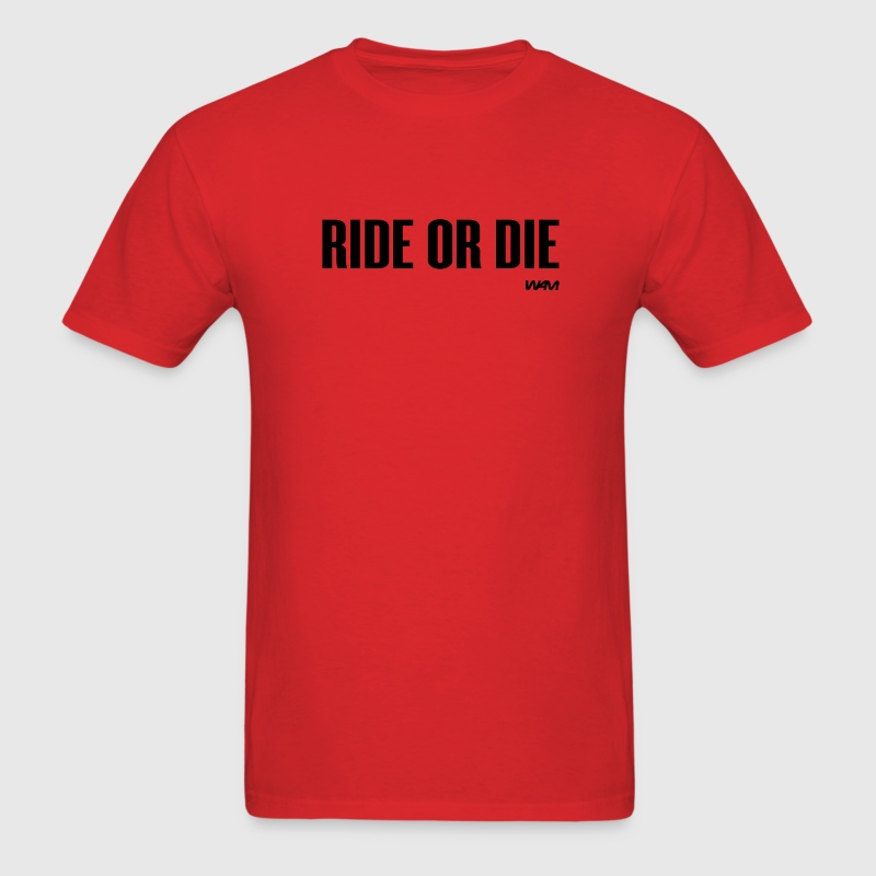 Red ride or die by wam T-Shirts - Men's T-Shirt