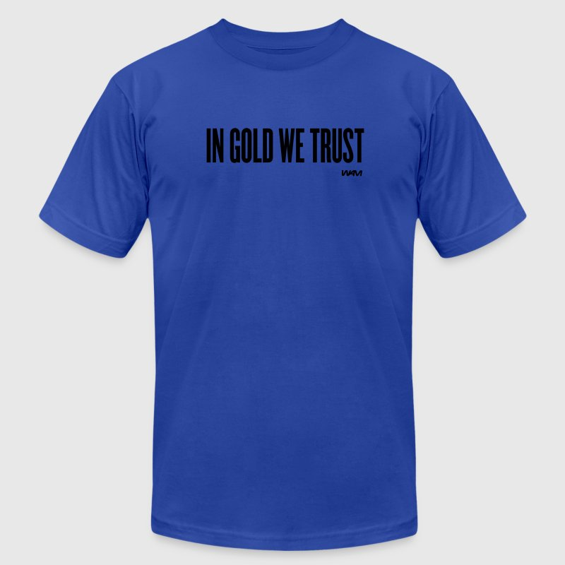Royal blue in gold we trust by wam T-Shirts - Men's T-Shirt by American Apparel