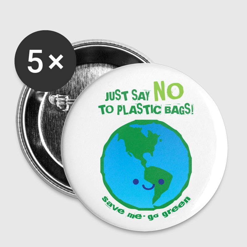 Just Say No To Plastic Bags - Large Buttons