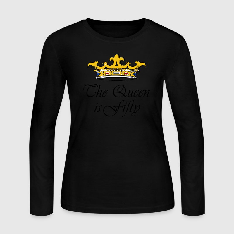50th birthday crown_the queen is fifty Long Sleeve Shirts - Women's Long Sleeve Jersey T-Shirt