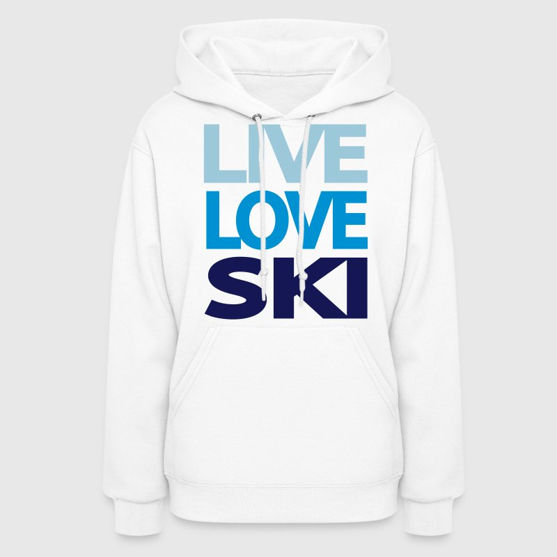 Live Love Ski Women's Sweatshirt - Women's Hoodie