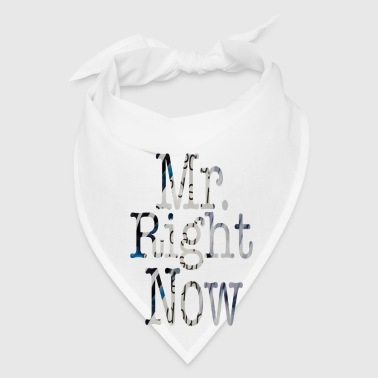 White Mr. Right Now Buttons - Bandana