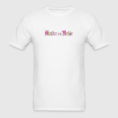 White MOTHER of the BRIDE Long Sleeve Shirts - Men's T-Shirt