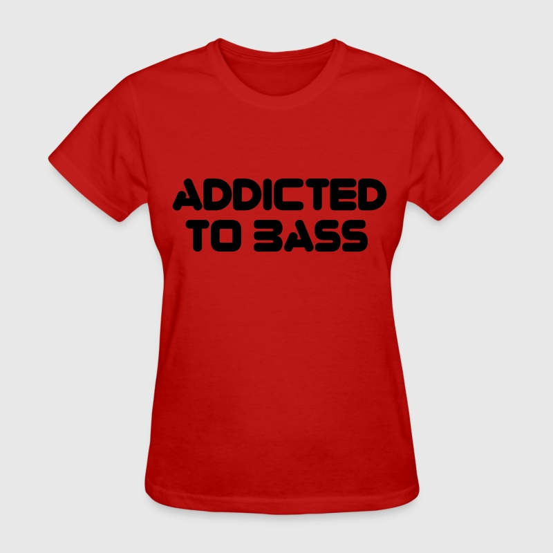 Red Addicted To Bass Women's T-Shirts - Women's T-Shirt