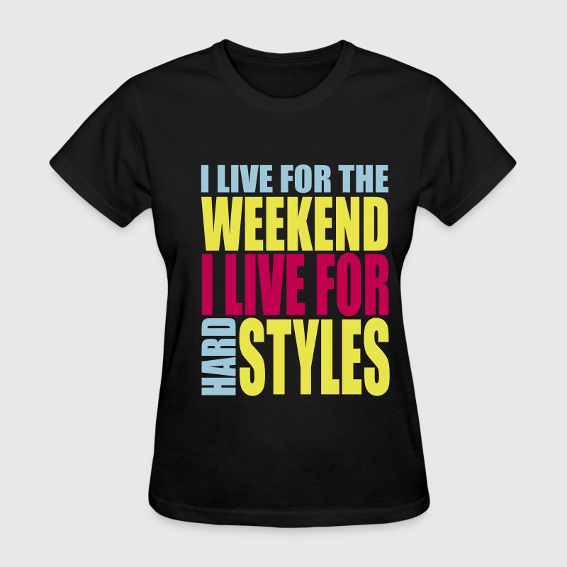 Black I Live For The Weekend (3 color) Women's T-Shirts - Women's T-Shirt