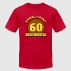 Sexy 60th Birthday - Men's T-Shirt by American Apparel