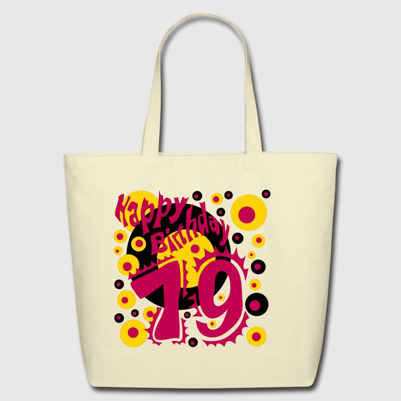 19 Years Happy Birthday - Eco-Friendly Cotton Tote