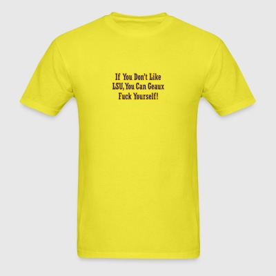 Lemon If You Dont Like LSU You Can Geaux Fuck Yourself Baby Body - Men's T-Shirt