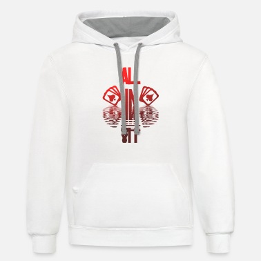 Pik Poker ALL IN Karten Pik Texas Holdem - Contrast Hoodie