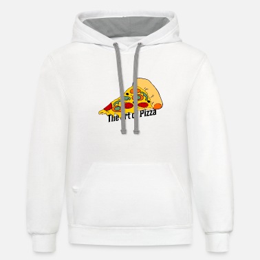 Pizzeria Pizza is an art pizzeria - Contrast Hoodie