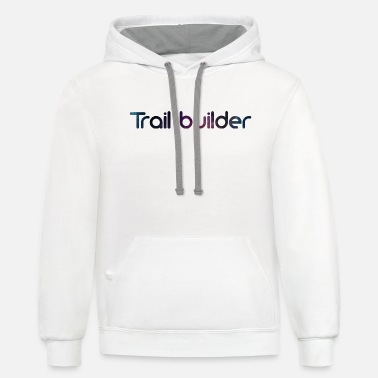Dig Trail builder Mountainbike outdoor no dig no ride - Unisex Two-Tone Hoodie