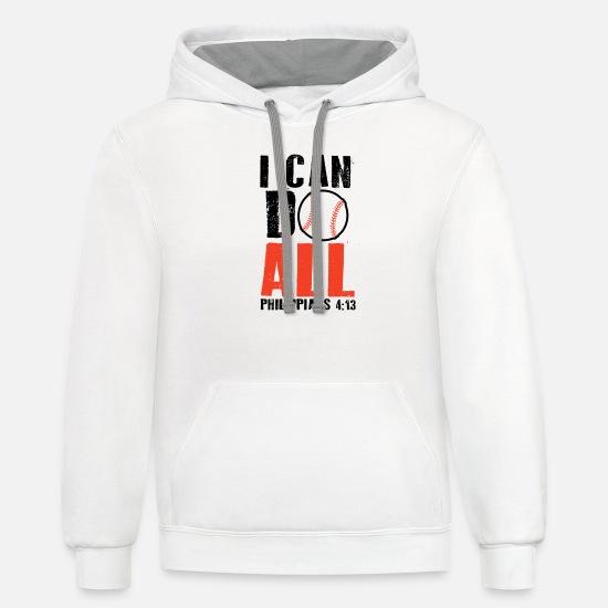 2589a9bfc Baseball Hoodies & Sweatshirts - I Can Do All Things Baseball, Christian  Sport Shir -
